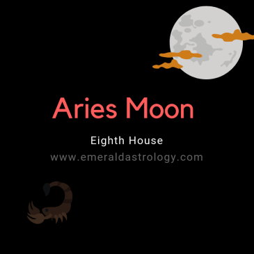 Aries Moon in the 8th house – Emerald Astrology