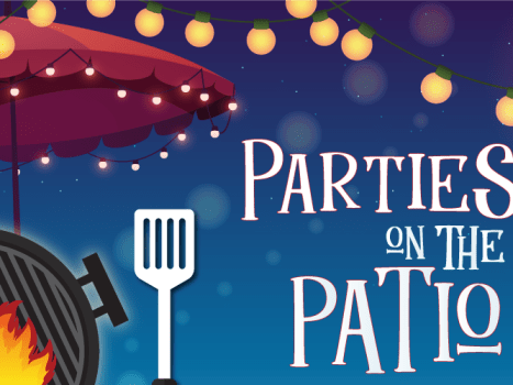 Parties on the Patio are back for 2021!