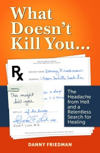 What Doesn't Kill You... by Danny Friedman