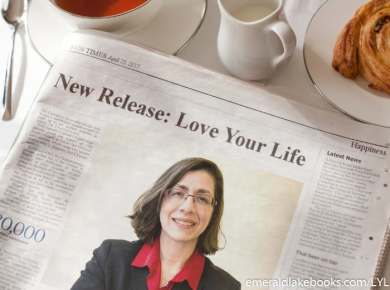 Newspaper - Happiness section - Love Your Life