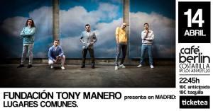 FUNDACIÓN TONY MANERO @ Café Berlín   Madrid   Comunidad de Madrid   Spain