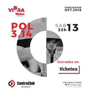 POL 3.14 - VIBRA MAHOU Escenarios @ Sala Contraclub