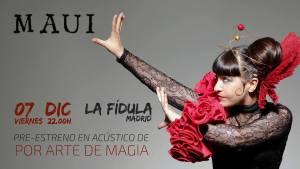 MAUI @ La Fídula Espectáculos