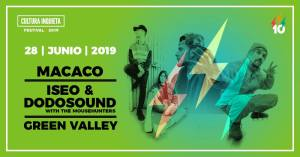CULTURA INQUIETA: MACACO + ISEO & DODOSOUND + GREEN VALLEY @ Cultura Inquieta Festival