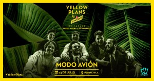 YELLOW PLANS: MODO AVION @ Perrachica