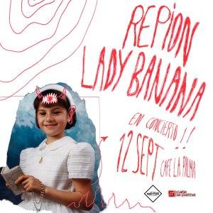REPION + LADY BANANA @ Café La Palma