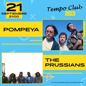 THE PRUSSIANS + POMPEYA @ Tempo Club