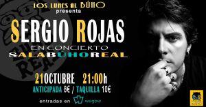 SERGIO ROJAS @ Sala Búho Real