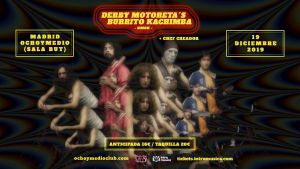 DERBY MOTORETA'S BURRITO CACHIMBA + CHEF CREADOR @ Ochoymedio Club