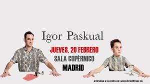 IGOR PASKUAL @ Sala Copérnico