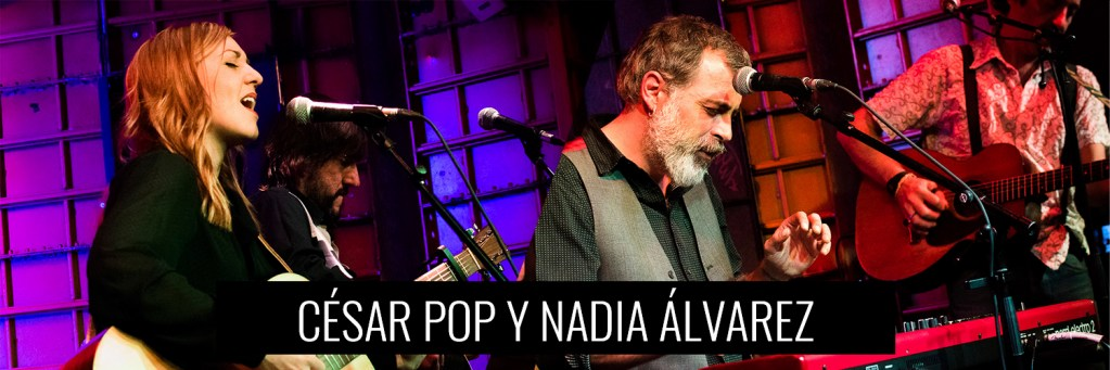 César Pop y Nadia álvarez