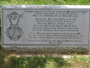 Marker dedicating the spot where the VMI cadets who fell at New Market were first buried. Confederate General Breckenridge hoped he wouldn't need the cadets on May 15th at New Market. (courtesy of Dan Davis)