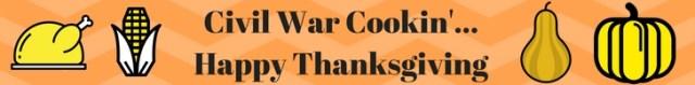 civil-war-cookin-happy-thanksgiving