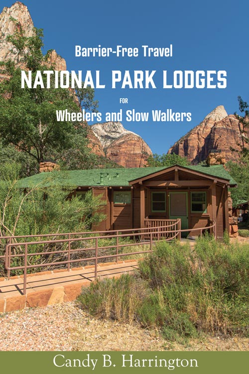 Barrier Free Travel: National Park Lodges for Wheelers and Slow Walkers