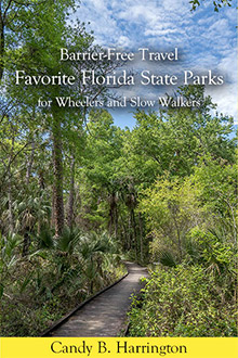 Cover of Barrier-Free Travel: Favorite Florida State Parks for Wheelers and Slow Walkers