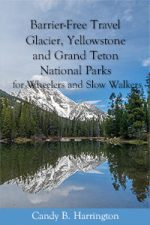 Cover of Barrier-Free Travel Glacier, Yellowstone and Grand Teton National Parks