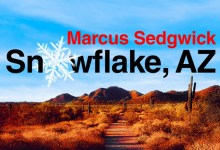 Photo of Snowflake Arizona, the Triumphs and Tragedies of Life in an E.I. Community