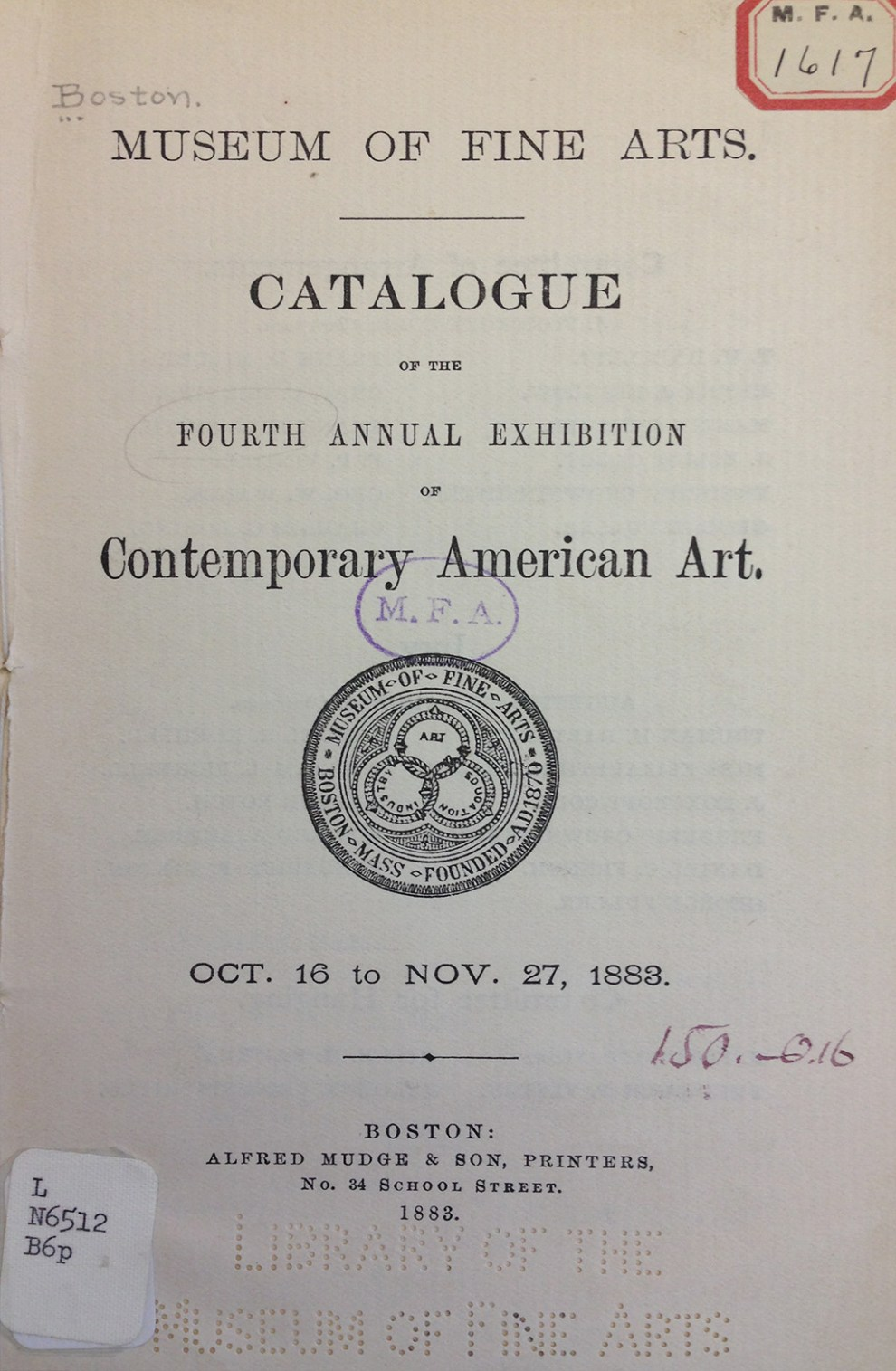 "1883 Museum of Fine Arts, Boston, MA, ""Fourth Annual Exhibition of Contemporary American Art"", October 16-November 27"