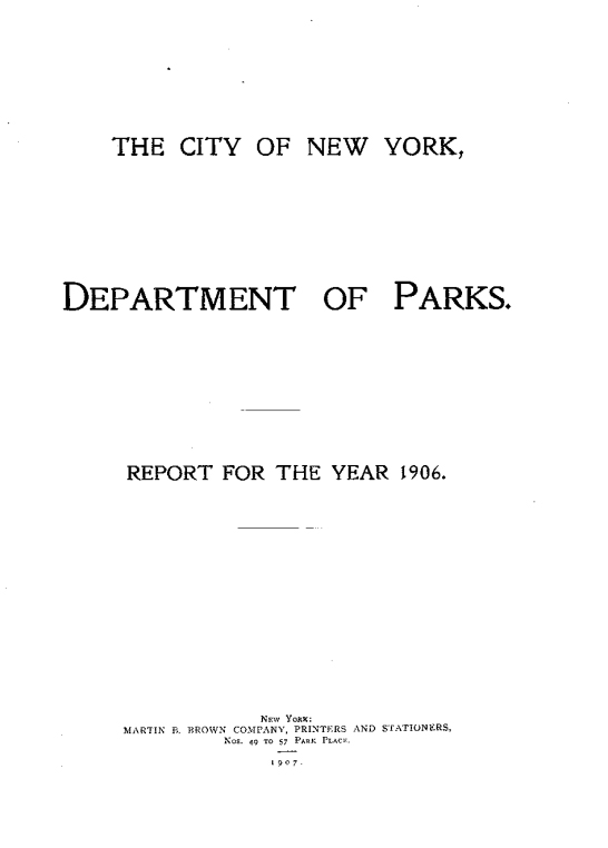"""The City of New York, Department of Parks. Report For The Year 1906."" by the City of New York, Department of Parks, New York, NY, 1907, page 164, not illustrated"