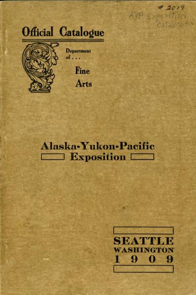 """1909 Department of Fine Arts, Seattle, WA, """"Alaska-Yukon-Pacific Exposition"""", June 1 - October 15"""
