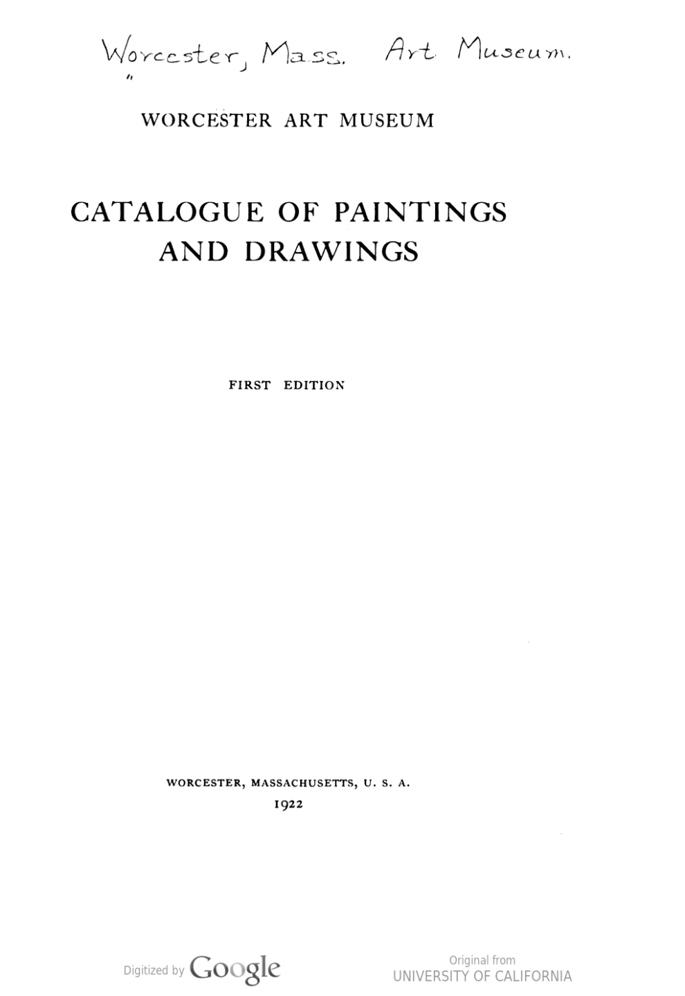 """Catalogue of Paintings and Drawings"" by Worcester Art Museum, Worcester, MA, First Edition, 1922"