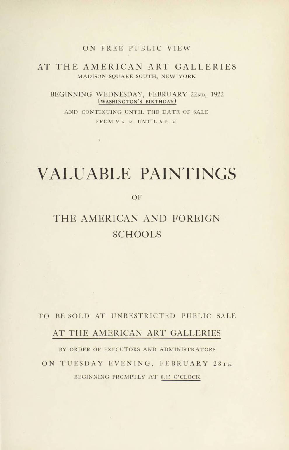 "1922 The American Art Galleries, New York, NY, ""Valuable Paintings of The American and Foreign Schools"", February 22-28"