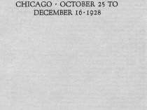 "1928 Art Institute of Chicago, Chicago, IL, ""Forty-First Annual Exhibition of American Paintings and Sculpture"", October 25 – December 16"