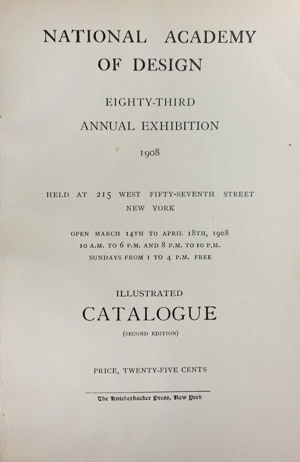 "1908 National Academy of Design, New York, NY, ""Eighty-Third Annual Exhibition"", March 14 - April 18"
