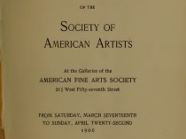 "1906 The Society of American Artists, New York, NY (held at the American Fine Arts Society, 215 West Fifty-seventh Street, New York, NY), ""Twenty-Eighth Annual Exhibition of the Society of American Artists"", March 17 - April 22"