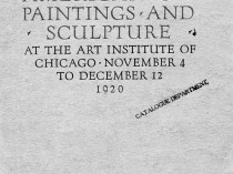 "1920 The Art Institute of Chicago, Chicago, IL, ""Thirty-Third Annual Exhibition of American Oil Paintings and Sculpture"", November 4 - December 12"