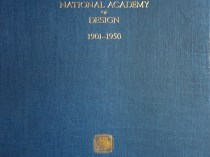 The Annual Exhibition Record of the National Academy of Design [1901-1950]