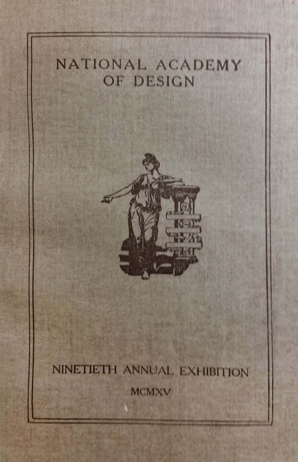 """1915 National Academy of Design, New York, NY, """"Ninetieth Annual Exhibition"""", March 20 - April 25"""