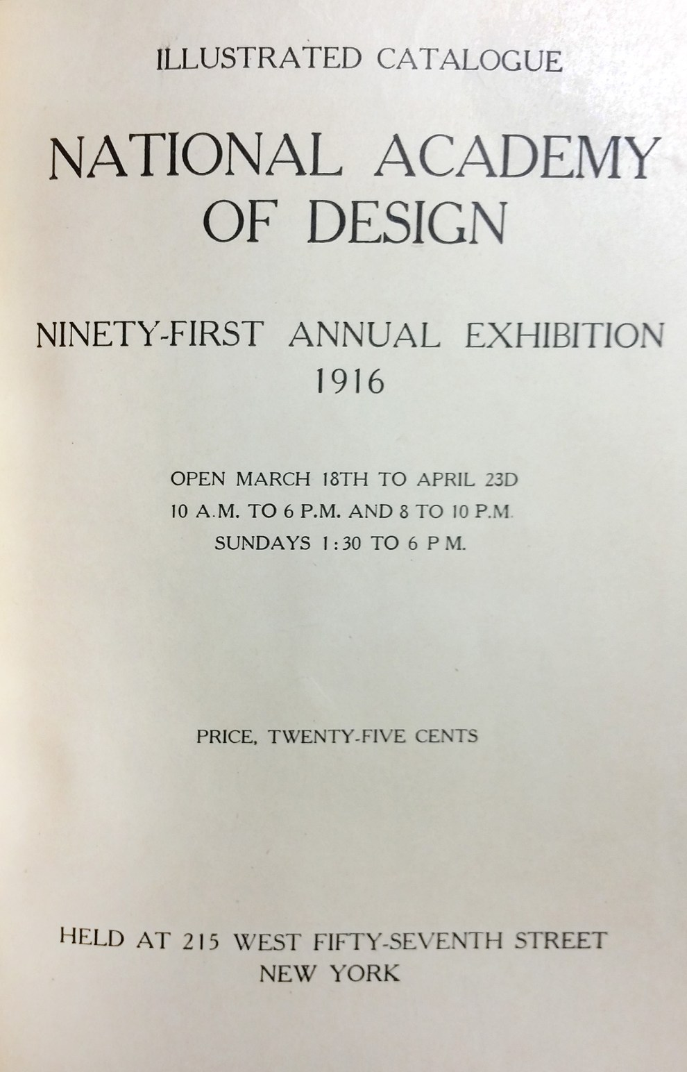 "1916 National Academy of Design, New York, NY, ""Ninety-First Annual Exhibition"", March 18 - April 23"