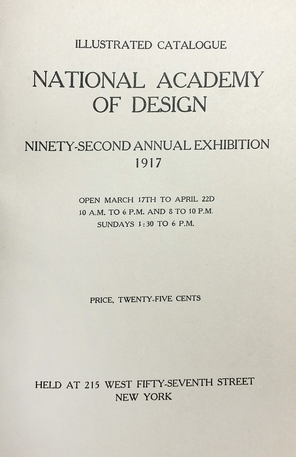 """1917 National Academy of Design, New York, NY, """"Ninety-Second Annual Exhibition"""", March 17 - April 22"""