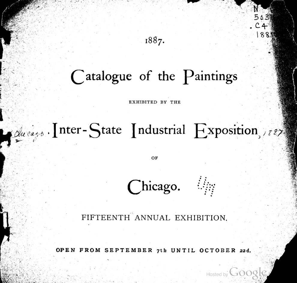 "1887 Inter-State Industrial Exposition, Chicago, IL, ""Fifteenth Annual Exhibition"", September 7 – October 22"