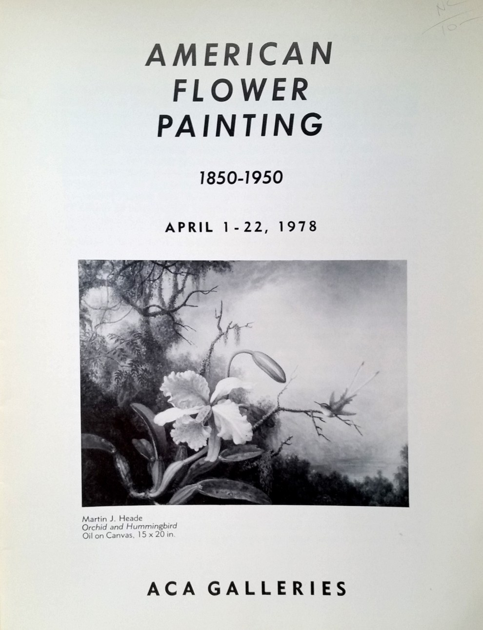 "1978 ACA (Art Dealer's Association of America, Inc.) Galleries, New York, NY, ""American Flower Painting: 1850-1950″, April 1-22"