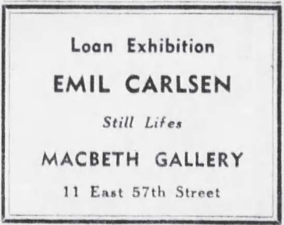 "The Brooklyn Daily Eagle, Brooklyn, NY, ""Ad for MacBeth Gallery for Loan Exhibition for Emil Carlsen Still Lifes"", April 28, 1935, Page 33"