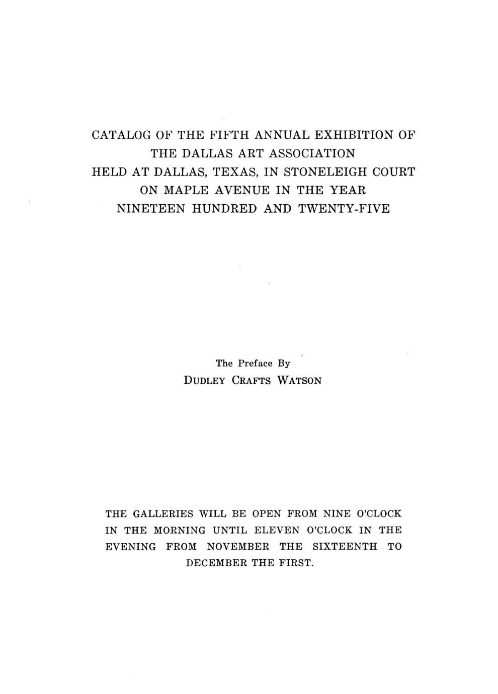 "The Dallas Art Association, Stoneleigh Court, Dallas, TX, ""Fifth Annual Exhibition of The Dallas Art Association"", November 16 – December 1, 1925"