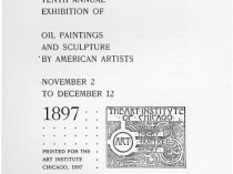 "1897 Art Institute of Chicago, Chicago, IL, ""Tenth Annual Exhibition"", November 2 - December 12"