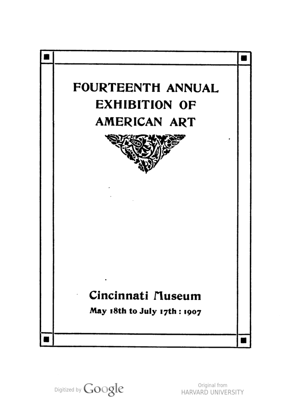 "1907 Cincinnati Museum, Cincinnati, OH, ""Fourteenth Annual Exhibition of American Art"", May 18 - July 17"