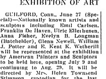 "The Christian Science Monitor, New York, NY, ""Guilford To Have Exhibition of Art"", June 27, 1927, page 3, not illustrated"