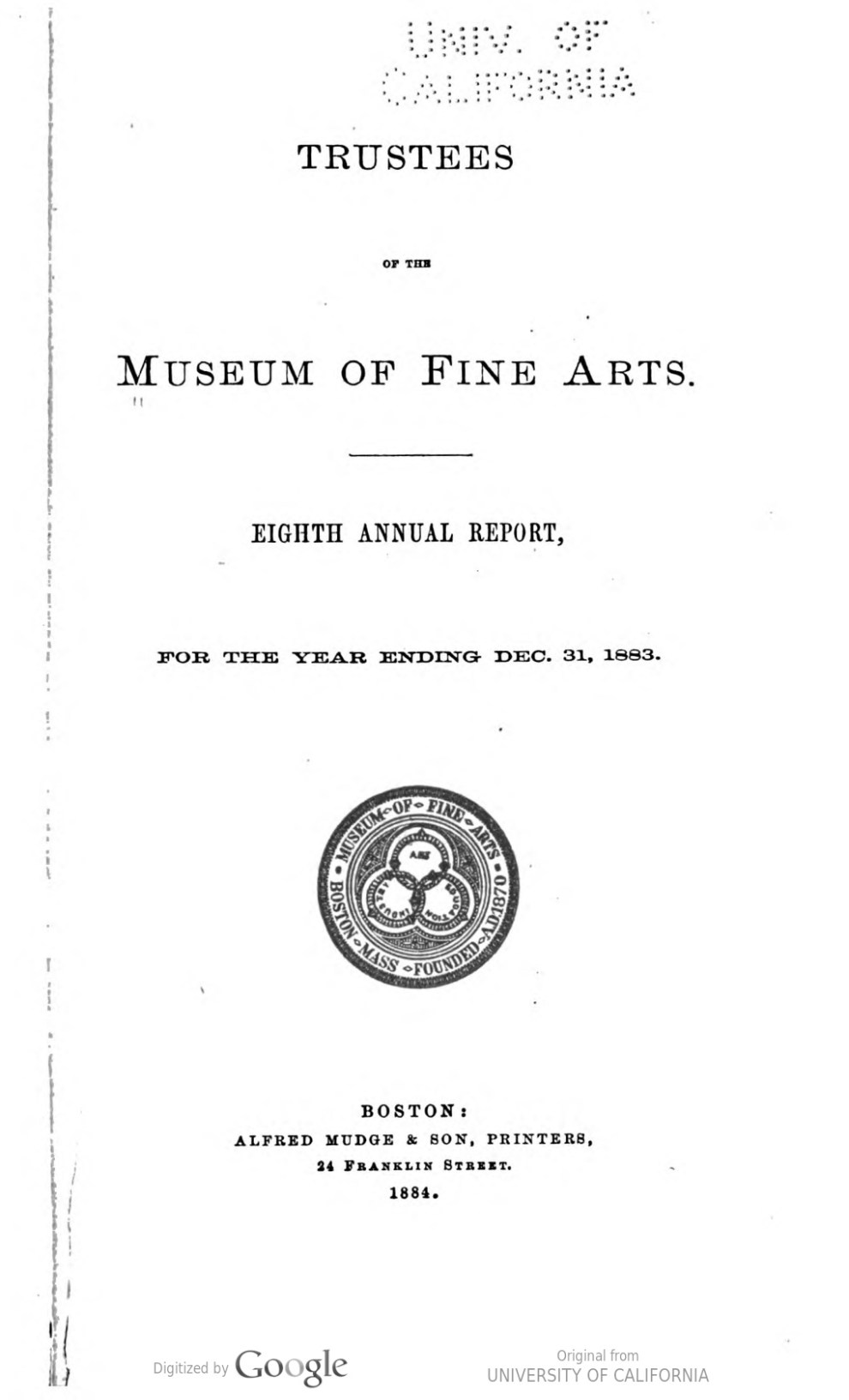"""Eighth Annual Report To the Trustees of the Museum of Fine Arts for the Year Ending Dec 31, 1883"" by the Museum of Fine Arts, Boston, MA, 1884, page 24-25, not illustrated"