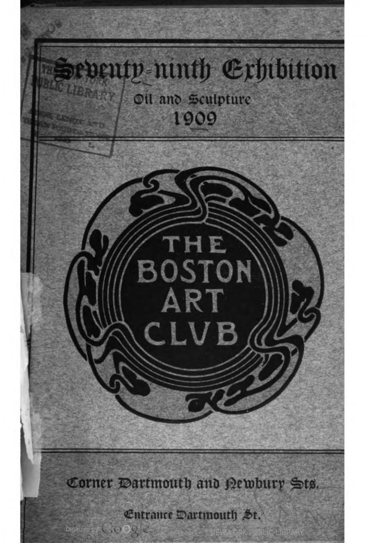 "1909 Boston Art Club, Boston, MA, ""Seventy-Ninth Exhibition"", February 2-27"
