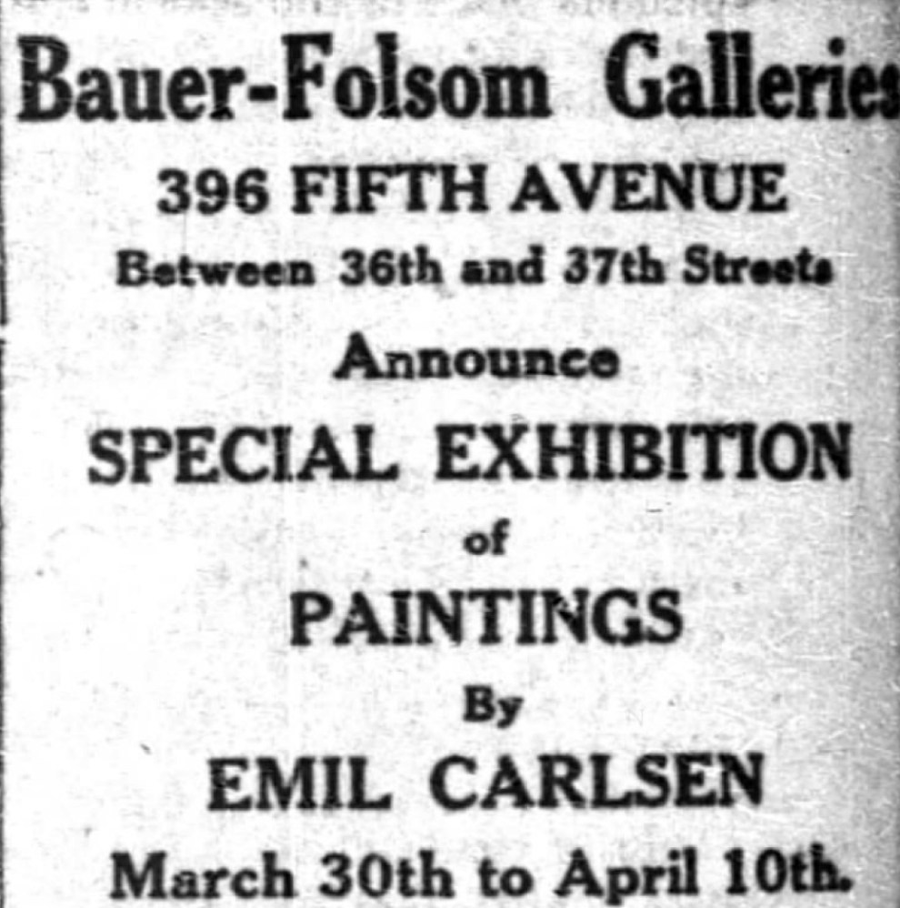 "The New York Times, New York, NY, ""Emil Carlsen Newspaper Ad from Bauer-Folsom Galleries"", Sunday, March 28, 1909, page 58"