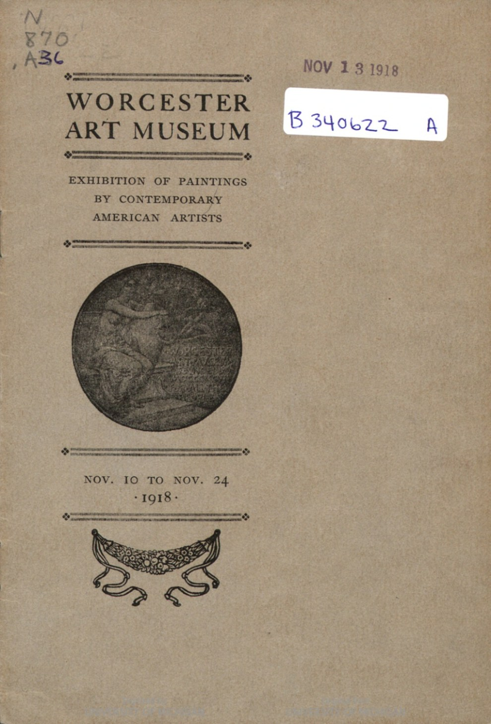 "1918 Worcester Art Museum, Worcester, MA, ""Exhibition of Paintings by Contemporary American Artists"", November 10 – November 24"