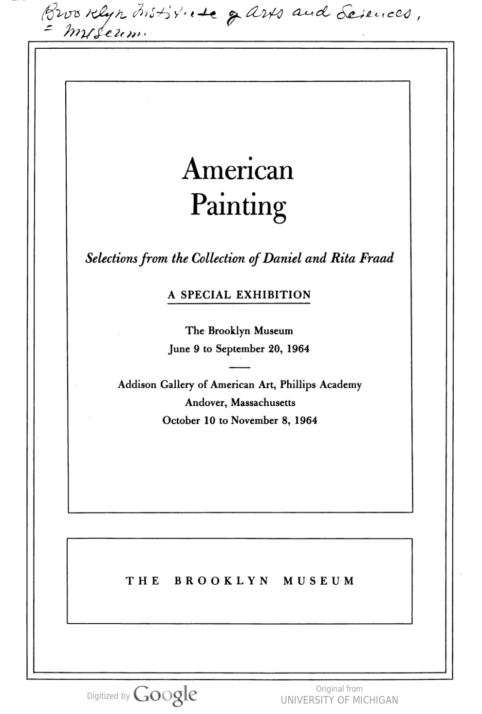 """1964 Brooklyn Museum, Brooklyn, NY, """"American Painting: Selections from the Collection of Daniel and Rita Fraad"""""""