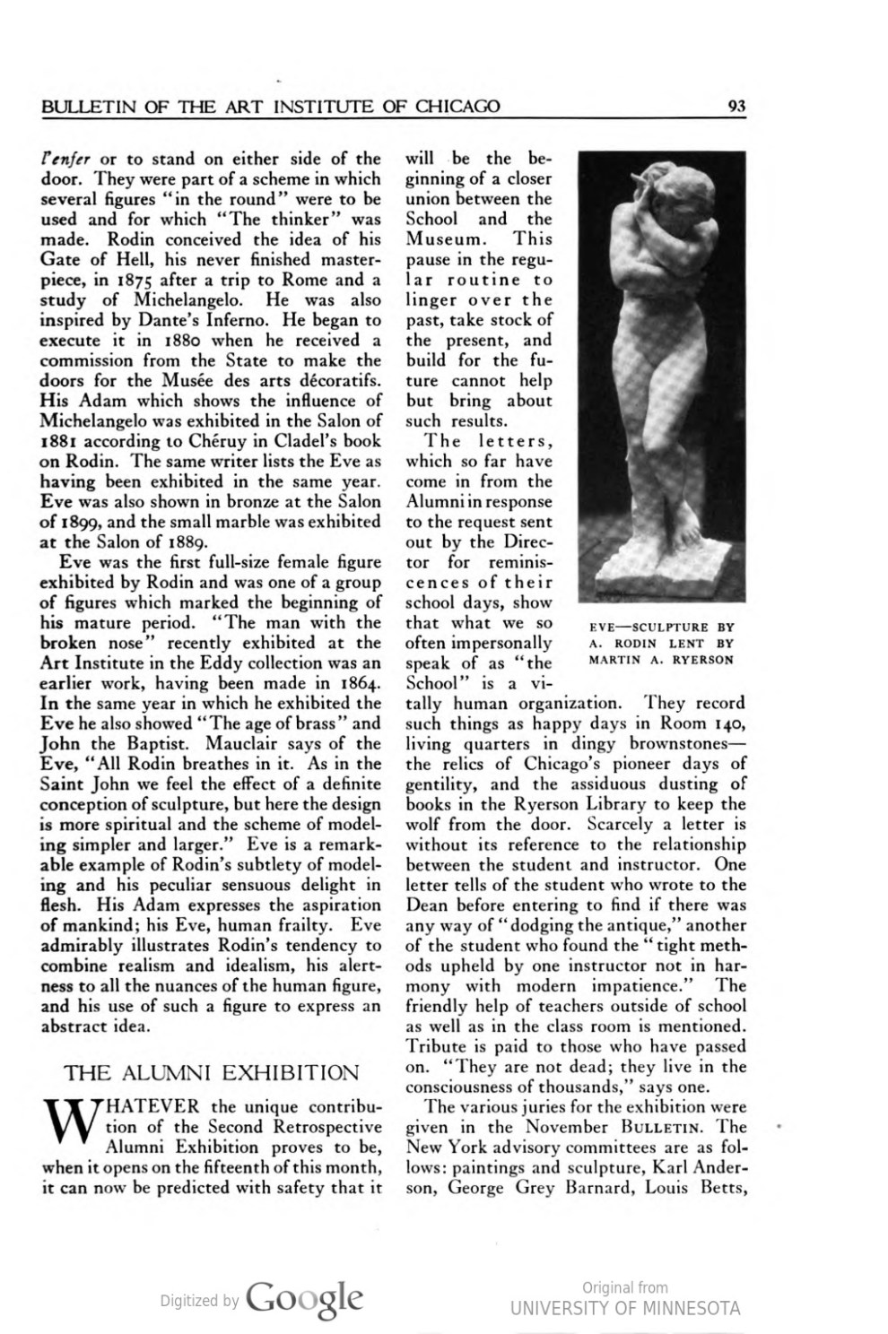 "Bulletin of the Art Institute of Chicago, Chicago, IL, ""Annual Alumni Exhibition"", December 1, 1922, volume 16, number 7, pages 93-94, not illustrated"
