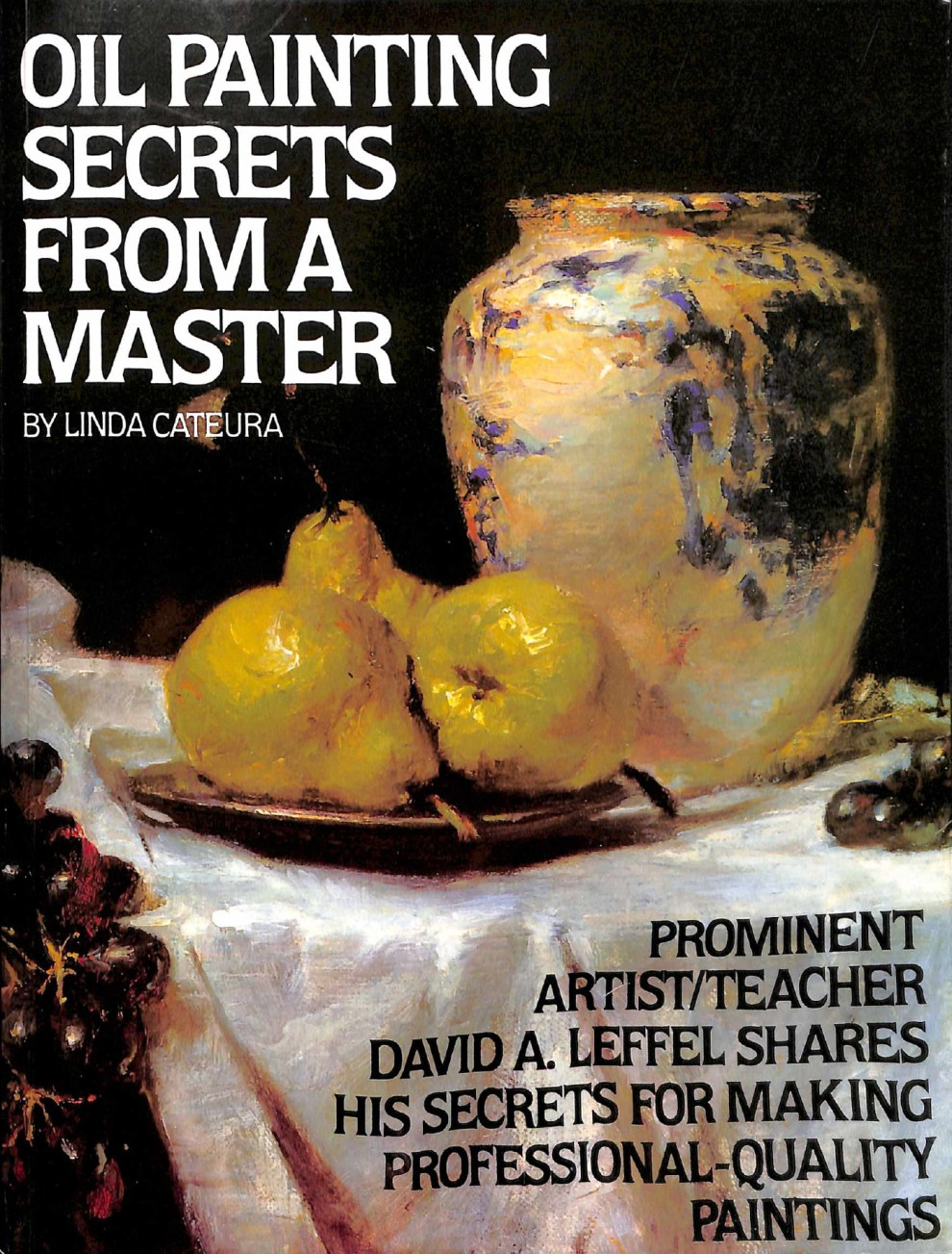 Book: Oil Painting Secrets From A Master, 1984