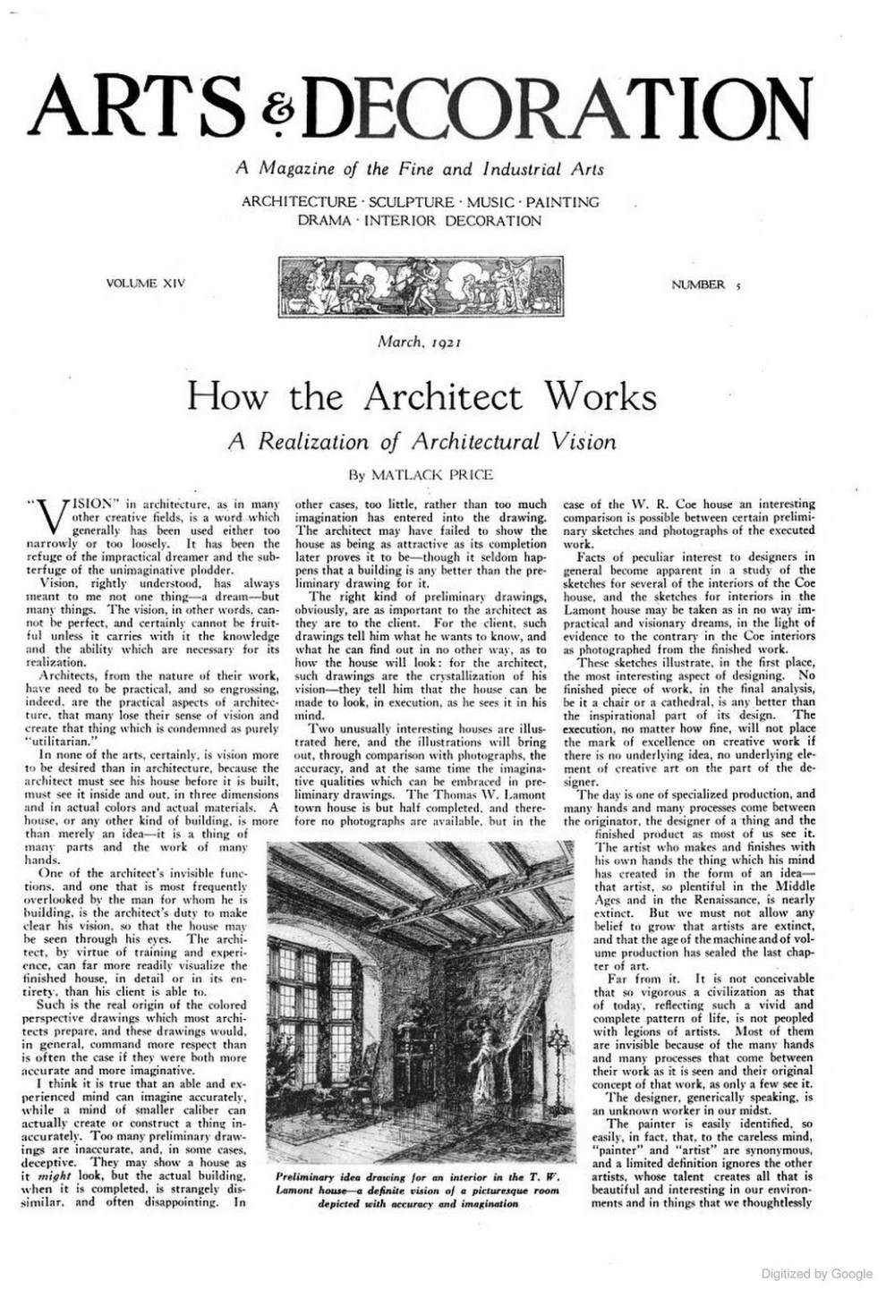 "Arts & Decoration, New York, NY, ""How the Architect Works: A Realization of Architectural Vision"" by Matlack Price, Volume 14, Number 5, March, 1921, illustrated: b&w on page 360"