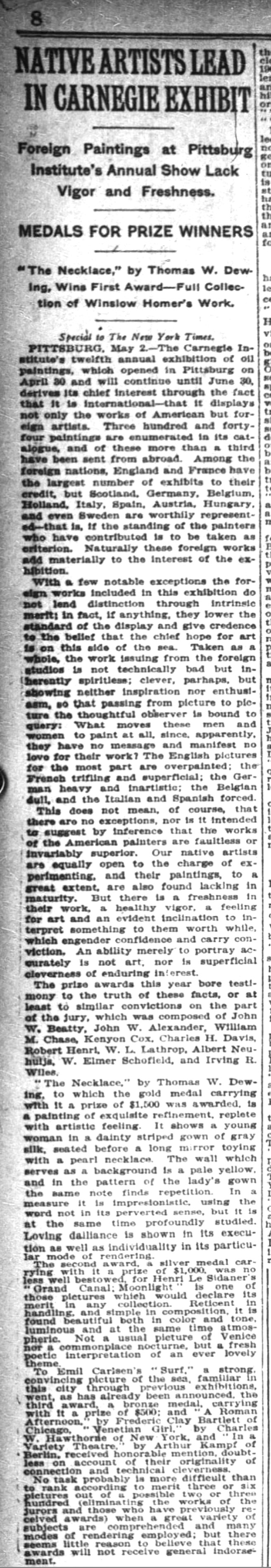 "New York Times, New York, NY, ""Native artists lead in Carnegie exhibit"", Sunday, May 3, 1908, page 8, not illustrated"